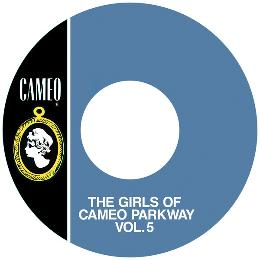 The Girls Of Cameo Parkway Vol. 5
