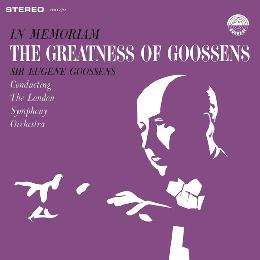 In Memoriam - The Greatness of Goossens