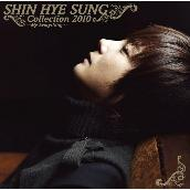 SHIN HYE SUNG Collection 2010 ~My Everything~