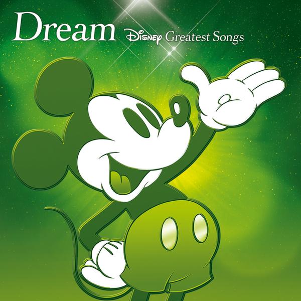 Dream~Disney Greatest Songs~ アニメーション版