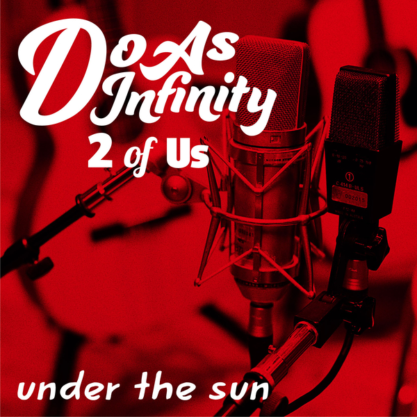 ⑦「under the sun [2 of Us]」