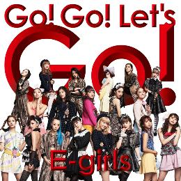 Go! Go! Let's Go!(サビver.)