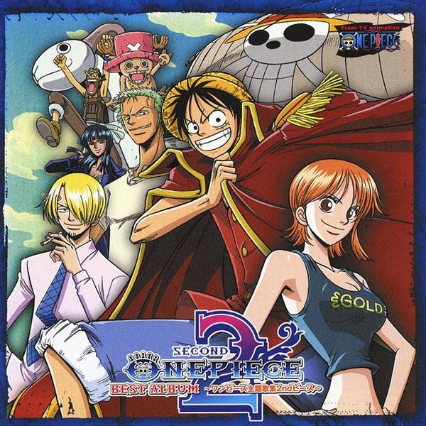 One Piece Believe: V.A.「ONE PIECE BEST ALBUM ワンピース主題歌集 2nd Piece」