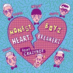 HONEST BOYZ(R)「HeartBreakerZ feat. CRAZYBOY」