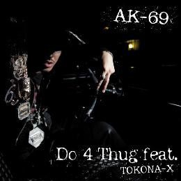 Do 4 Thug feat. TOKONA-X