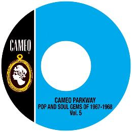 Cameo Parkway Pop And Soul Gems Of 1967-1968 Vol.5