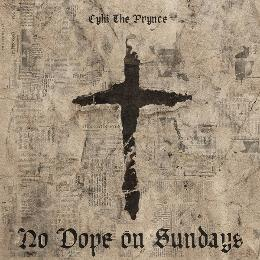 No Dope On Sundays