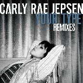 Your Type (Remixes)