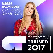(Out Here) On My Own (Operacion Triunfo 2017)