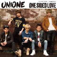 UNIONE「One Sided Love」