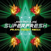 Superfresh (Franc Moody Remix)