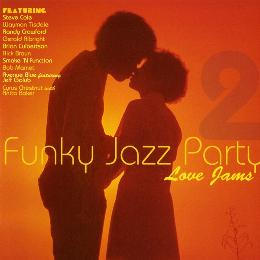 Funky Jazz Party 2 Love Songs