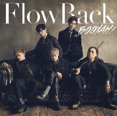 FlowBack「BOOYAH!(Special Edition)」