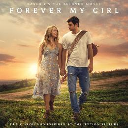 Forever My Girl (Music From And Inspired By The Motion Picture)