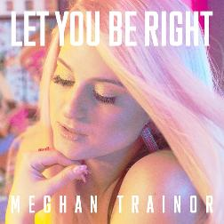 meghan trainor let you be right 歌詞 mu mo ミュゥモ