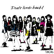 「Don't look back!」通常盤Type-A
