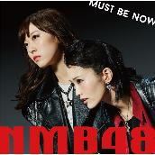 「Must be now」通常盤Type-B