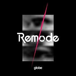 globe「still growin' up(Remode...