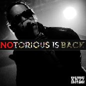 NOTORIOUS IS BACK!