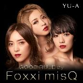 GOOD RULE by Foxxi misQ