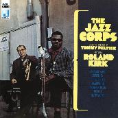 The Jazz Corps featuring ローランド・カーク