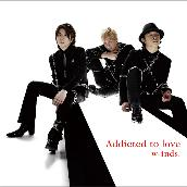 Addicted to love(通常盤A)