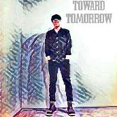 Toward Tomorrow