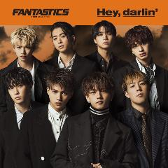 FANTASTICS from EXILE TRIBE『Hey, darlin'』
