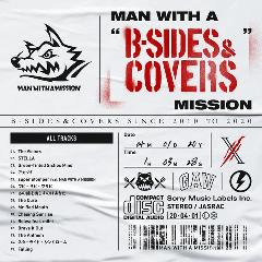 "MAN WITH A MISSION『MAN WITH A B-SIDES & COVERS"" MISSION""』"