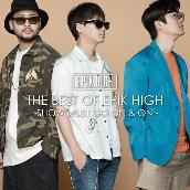THE BEST OF EPIK HIGH ~SHOW MUST GO ON & ON~
