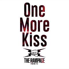 THE RAMPAGE from EXILE TRIBE 「One More Kiss」