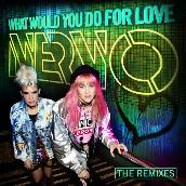 What Would You Do For Love (The Remixes)