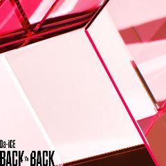 Da-iCE「BACK TO BACK」