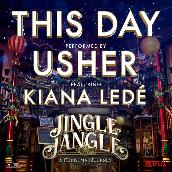 This Day (feat. Kiana Lede) [from the Netflix Original Motion Picture Jingle Jangle]