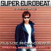 SUPER EUROBEAT presents DAVE RODGERS Special COLLECTION Vol.3