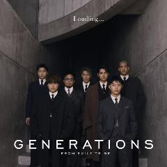 GENERATIONS from EXILE TRIBE『Loading...』