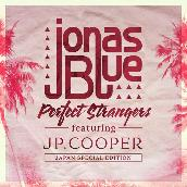 Perfect Strangers (Japan Special Edition) featuring JPクーパー