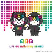 LIFE (DJ Hello Kitty REMIX)