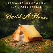 Build A House (feat. Alle Farben)