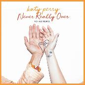 Never Really Over (R3HAB Remix)
