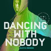 Dancing With Nobody (James Carter Remix)
