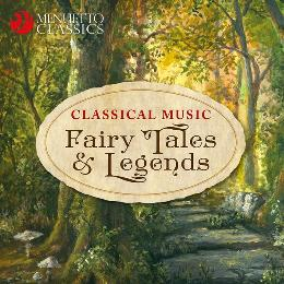 Classical Music Fairy Tales & Legends