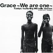 Grace~We are one~ featuring メロディー・セクストン