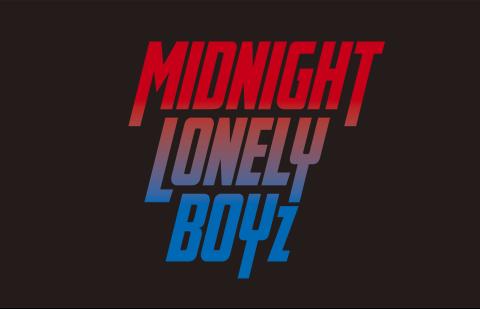 MIDNIGHT LONELY BOYZ